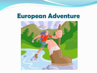 European Adventure