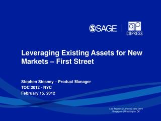 Stephen Stesney – Product Manager TOC 2012 - NYC February 15,  2012