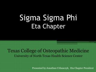 Sigma  Sigma  Phi Eta Chapter