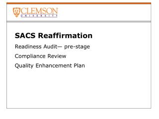 SACS Reaffirmation  Readiness Audit— pre-stage Compliance Review Quality Enhancement Plan