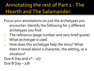 Annotating the rest of Part 1 - The Hearth and The Salamander: