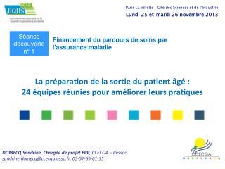 La préparation de la sortie du patient âgé :  24 équipes réunies pour améliorer leurs pratiques