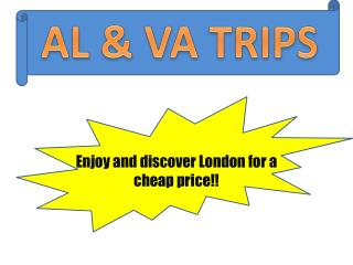 Enjoy  and  discover  London  for  a  cheap price !!