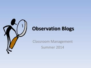 Observation Blogs