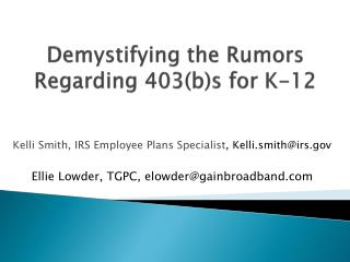 Demystifying the Rumors Regarding 403(b)s for K-12