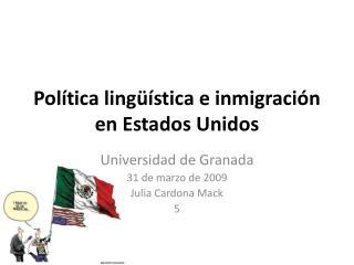 Política  lingüística e  inmigración  en  Estados  Unidos
