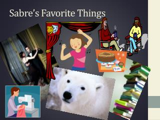 Sabre's  Favorite  Things
