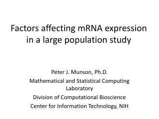 Factors affecting mRNA expression in a large population study