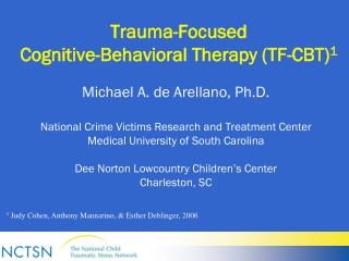 Trauma-Focused Cognitive-Behavioral Therapy (TF-CBT) 1