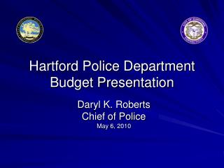 Hartford Police Department Budget Presentation