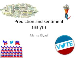 Prediction and sentiment analysis