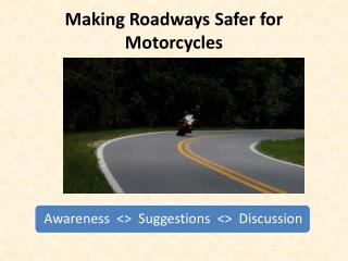 Making Roadways Safer for Motorcycles