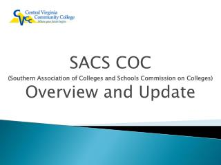 SACS COC (Southern  Association of Colleges and Schools Commission on  Colleges)