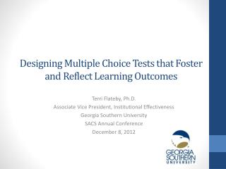 Designing Multiple Choice Tests that Foster and Reflect Learning Outcomes