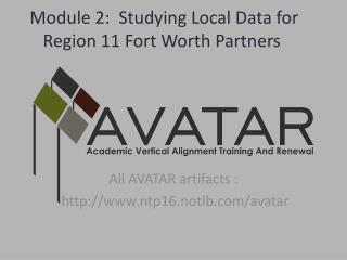 Module 2:  Studying Local Data for Region 11 Fort Worth Partners