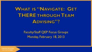 """What is """"Navigate:  Get THERE through Team Advising""""?"""