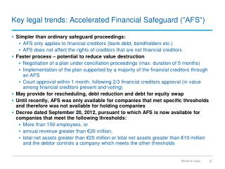 "Key  legal  trends:  Accelerated  Financial  Safeguard  ( ""AFS"")"