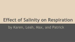 Effect of Salinity on Respiration