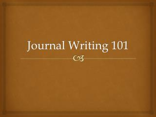 Journal Writing 101