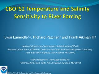 CBOFS2 Temperature and Salinity Sensitivity to River Forcing