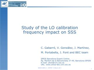 Study of the LO calibration frequency impact on SSS