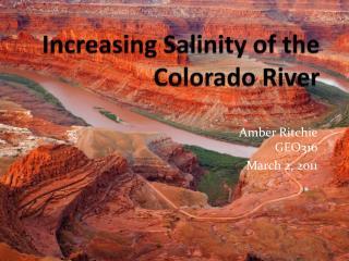 Increasing Salinity of the Colorado River
