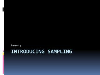 Introducing sampling