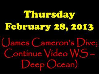 Thursday February 28, 2013