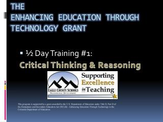 The  Enhancing Education Through Technology Grant