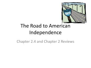 The Road to American Independence