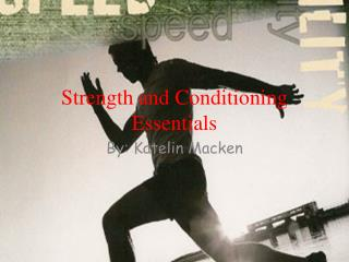 Strength and Conditioning Essentials