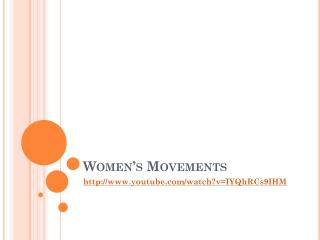 Women�s Movements