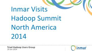 Inmar Visits Hadoop Summit North America 2014