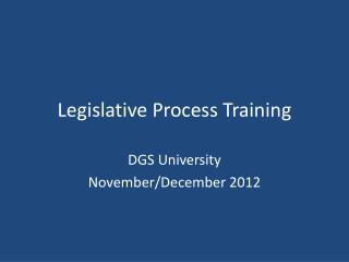 Legislative Process Training