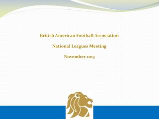 British American Football Association National Leagues Meeting November 2013
