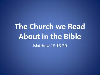 The Church we Read About in the Bible
