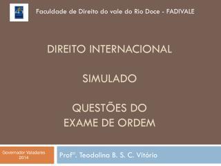 Direito internacional SIMULADO Quest�es DO exame de ordem