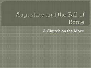 Augustine and the Fall of Rome