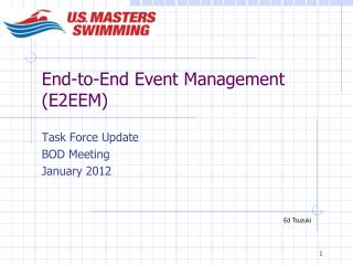 End-to-End Event Management (E2EEM)