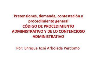 Por: Enrique José Arboleda  Perdomo