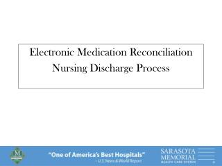 New Electronic Medication Reconciliation