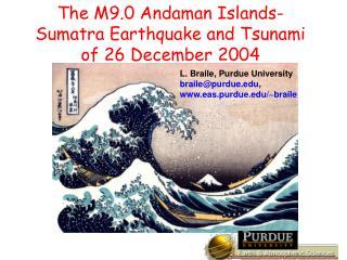 The M9.0 Andaman Islands-Sumatra Earthquake and Tsunami of 26 ...