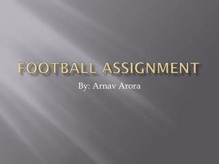 FOOTBALL ASSIGNMENT