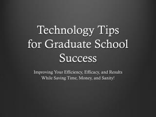 Technology Tips for Graduate School Success