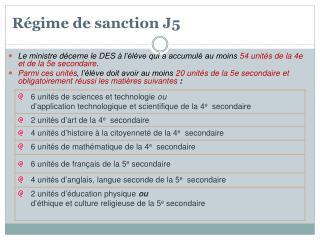 Régime  de  sanction J5