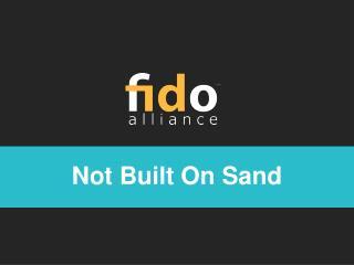 Not Built On Sand