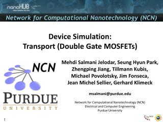 Device  Simulation: Transport  (Double  Gate MOSFETs)