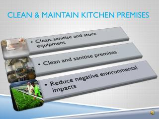 clean & maintain kitchen premises