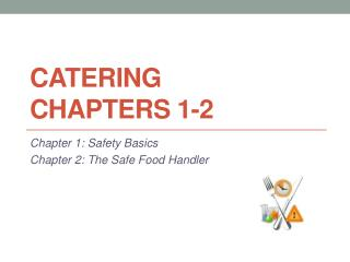 Catering  Chapters 1-2