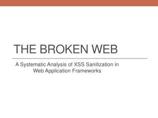 THE BROKEN WEB